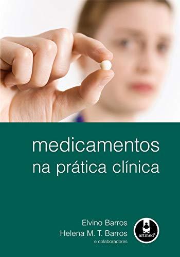 9788536322018: Medicamentos na Prática Clinica (Em Portuguese do Brasil)