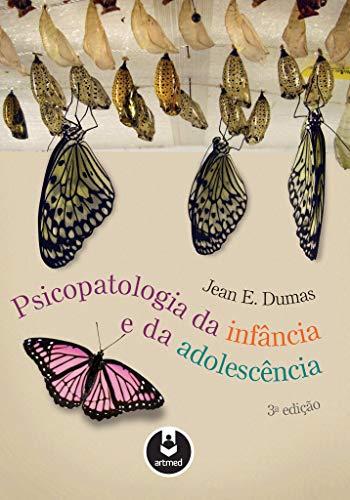 9788536323985: Psicopatologia da Infância e da Adolescência (Em Portuguese do Brasil)