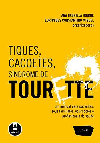 9788536326351: Tiques, Cacoetes, Síndrome de Tourette (Em Portuguese do Brasil)