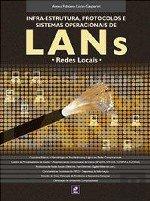 9788536500270: Infra-Estrutura, Protocolos e Sist. Operacionais de Lans: Redes Locais (Brazilian Edition)