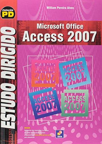 9788536501734: Estudo Dirigido de Microsoft Office Access 2007 (Em Portuguese do Brasil)