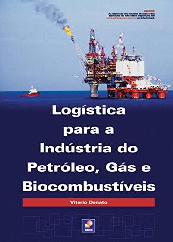 9788536503998: Logística Para a Indústria do Petróleo