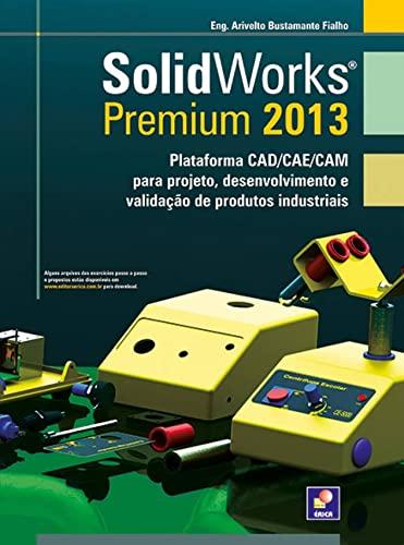 9788536504926: SolidWorks Premium 2013 (Em Portuguese do Brasil)