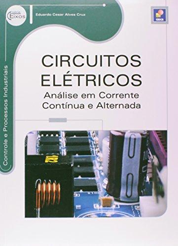 9788536506531: Circuitos Elétricos. Análise em Corrente Contínua e Alternada