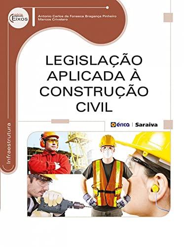 9788536508221: Legislação Aplicada à Construção Civil (Em Portuguese do Brasil)