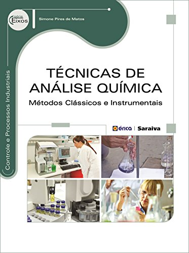 9788536510774: Técnicas de Análise Química. Métodos Clássicos e Instrumentais (Em Portuguese do Brasil)