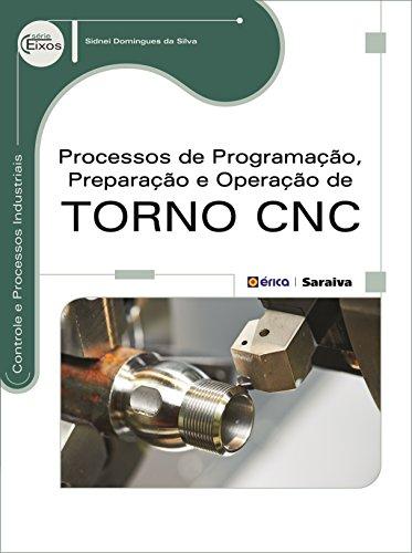 9788536514277: Processos de Programação, Preparação e Operação de Torno CNC (Em Portuguese do Brasil)