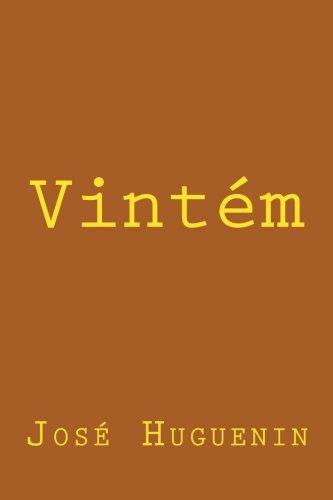 Vintem (Paperback): Jose Huguenin