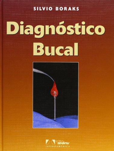 Diagnostico bucal / Oral Diagnosis (Spanish Edition): Silvio Boraks