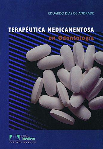 9788536700502: Terapeutica medicamentosa en odontologia / Drug therapy in dentistry (Spanish Edition)