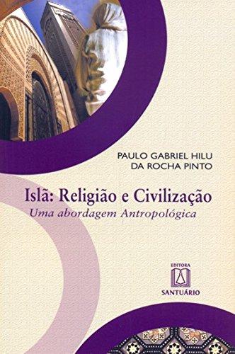 9788536901978: Isla - Religiao e Civilizacao: Uma Abordagem Antropologica