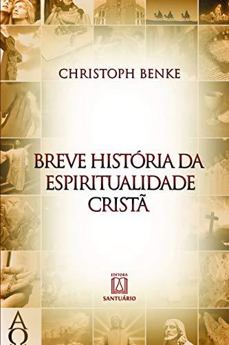 9788536902043: Breve Historia da Espiritualidade Crista