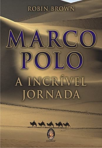 9788537001738: Marco Polo. A Incrível Jornada (Em Portuguese do Brasil)