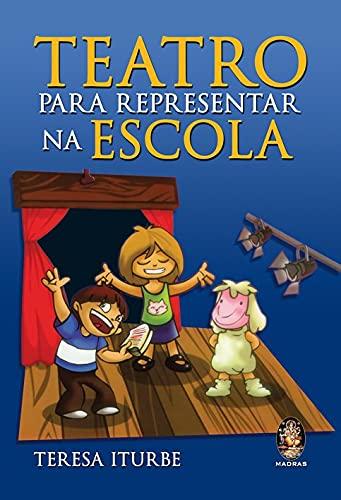 9788537002094: Teatro Para Representar na Escola (Em Portuguese do Brasil)