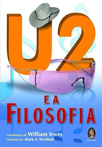 9788537002506: U2 e a Filosofia (Em Portuguese do Brasil)