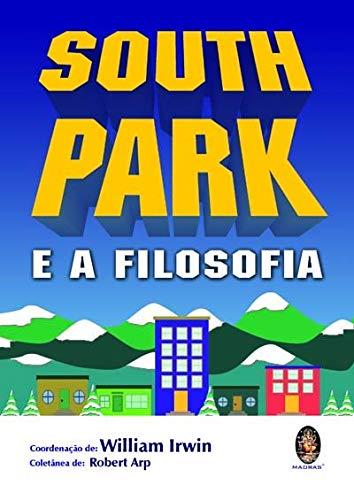 9788537002780: South Park e a Filosofia (Em Portuguese do Brasil)