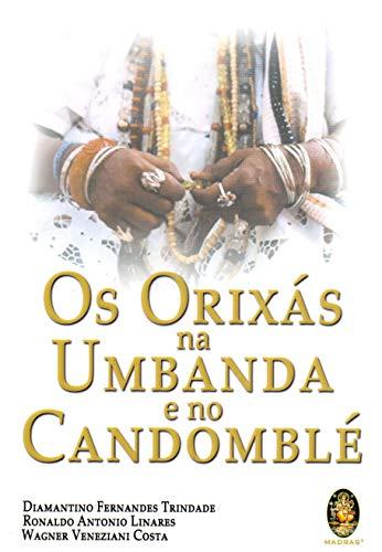 9788537004128: Orixas na Umbanda e no Candomble, Os