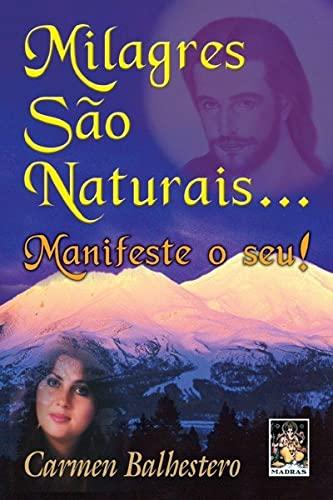 9788537004197: Milagres São Naturais (Em Portuguese do Brasil)