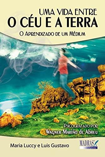 9788537005019: Uma Vida Entre o Céu e a Terra (Em Portuguese do Brasil)