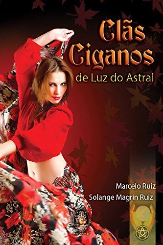 9788537005156: Clas Ciganos De Luz Do Astral (Em Portuguese do Brasil)