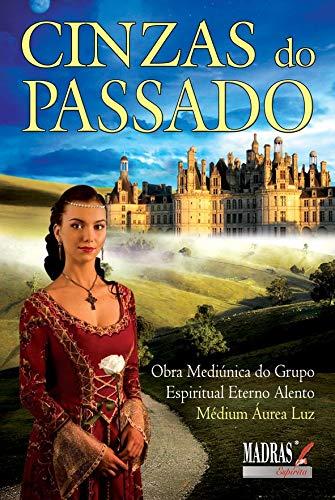 9788537005606: Cinzas do Passado (Em Portuguese do Brasil)