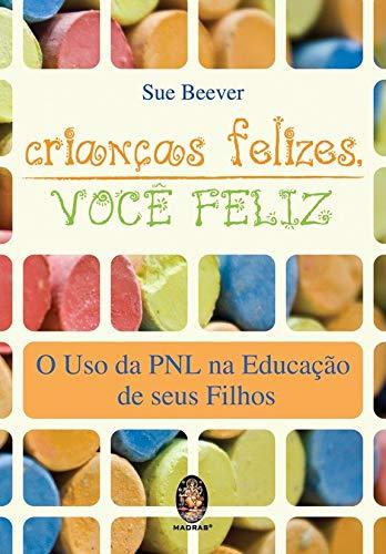 9788537005743: Crianças Felizes, Você Feliz (Em Portuguese do Brasil)