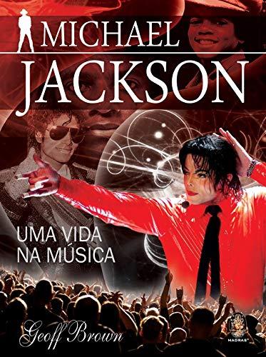9788537005927: Michael Jackson. Uma Vida na Música (Em Portuguese do Brasil)
