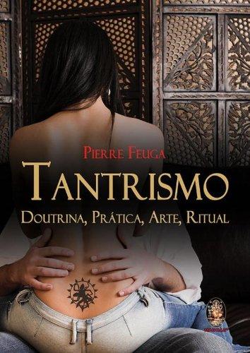 9788537008201: Tantrismo: Doutrina, Pratica, Arte, Ritual