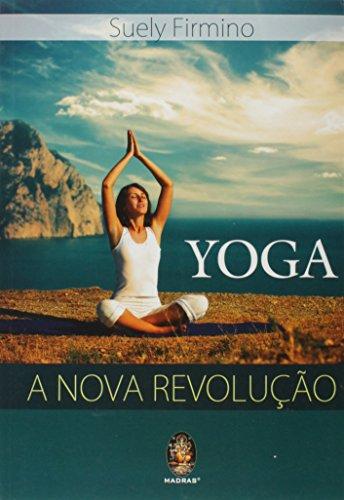 9788537009284: Yoga. A Nova Revolução