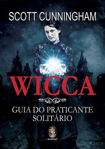 9788537009352: Wicca: Guia do Praticante Solitario