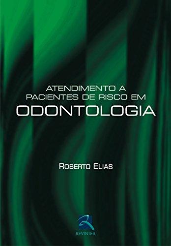 9788537201961: Atendimento A Pacientes De Risco Em Odontologia (Em Portuguese do Brasil)