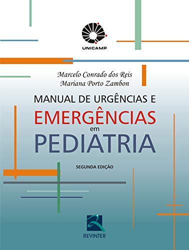 9788537202968: Manual De Urgencias E Emergencias Em Pediatria (Em Portuguese do Brasil)