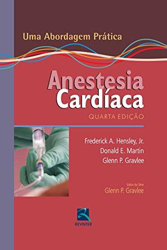 9788537204023: Anestesia Cardíaca. Uma Abordagem Prática (Em Portuguese do Brasil)