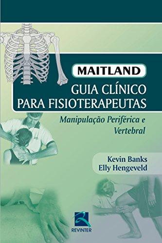 9788537204870: Maitland. Guia Clínico Para Fisioterapeutas