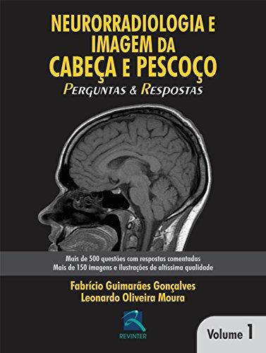 9788537205495: Neurorradiologia em Cabeca e Pescoco: Perguntas e Respostas - Vol.1