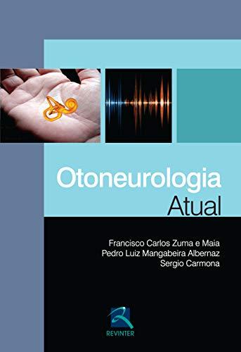 9788537205914: Otoneurologia Atual