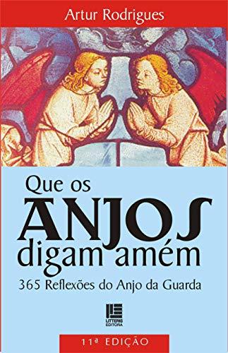 9788537400081: Que os Anjos Digam Amem