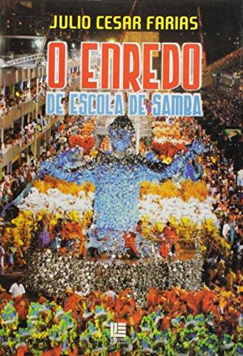 9788537400203: Enredo de Escola de Samba, O