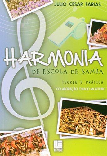 9788537401712: Harmonia de Escola de Samba: Teoria e Pratica