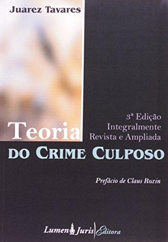 9788537505748: Teoria do Crime Culposo