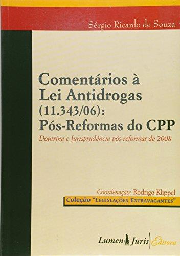 9788537507261: Comentarios a Lei Antidrogas (11.343/06): Pos-Reformas do CPP
