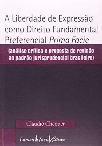 9788537509067: Liberdade De Expressao Como Direito Fundamental Preferencial Prima Fac (Em Portuguese do Brasil)
