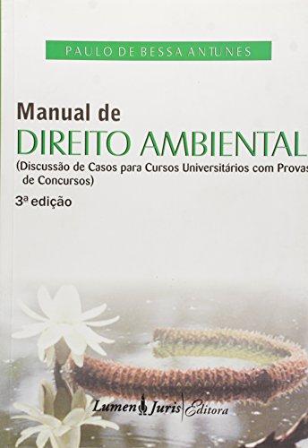 9788537509999: Manual de Direito Ambiental: Para Cursos Universitarios Com Provas de Concursos