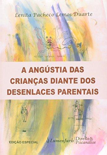 9788537521588: Angustia das Criancas Diante dos Desenlaces Parentais