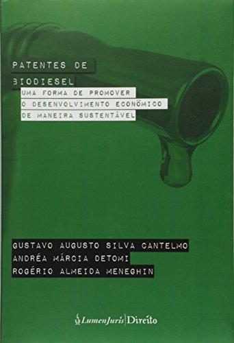 9788537522394: Patentes de Biodisel: Uma Forma de Promover o Desenvolvimento Econªmico de Maneira
