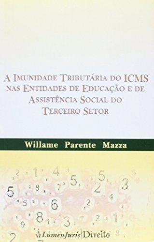 9788537522516: Imunidade Tributaria do ICMS mas Entidades de Educacao e de Assistencia Social do Terceiro Setor, A