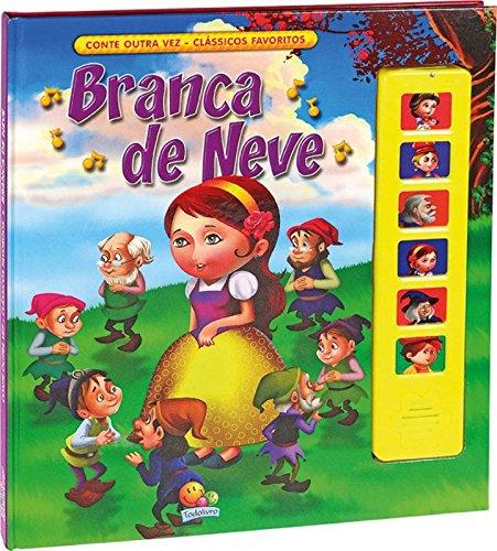 9788537620243: Branca de Neve - Coleção Conte Outra Vez. Clássicos Favoritos (Em Portuguese do Brasil)