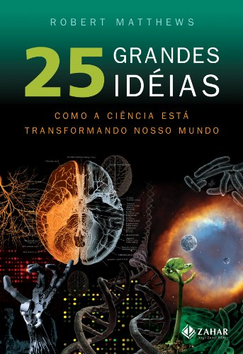 9788537800768: 25 Grandes Ideias - 25 Big Ideas: The Science That (Em Portugues do Brasil)