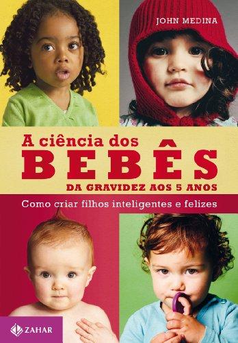 9788537809624: Ciencia dos Bebes (Em Portugues do Brasil)