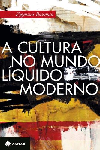 9788537811214: Cultura No Mundo Liquido Moderno (Em Portugues do Brasil)